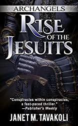 Archangels: Rise of the Jesuits (English Edition)