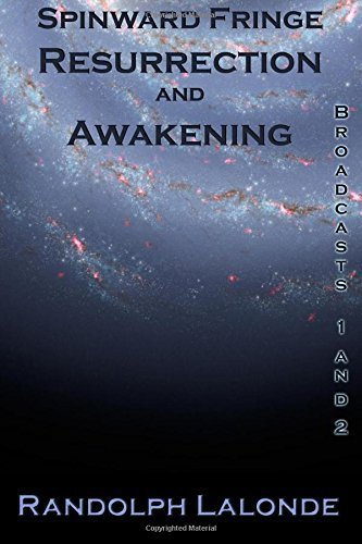 Spinward Fringe Resurrection And Awakening by Randolph Lalonde (2009-01-07)