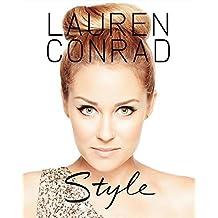Lauren Conrad Style by Lauren Conrad (2010-10-05)