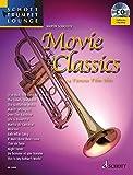 Produkt-Bild: Movie Classics: 14 Famous Film Hits. Trompete. Ausgabe mit CD. (Schott Trumpet Lounge)