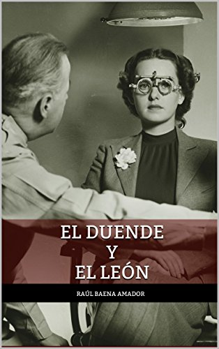 El Duende y el León (Colección Macabra de Raúl Baena Amador) por Raúl Baena Amador