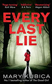 Every Last Lie by [Kubica, Mary]