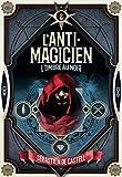 L'Anti-Magicien 2 - L'ombre au Noir