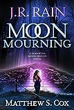 Moon Mourning (Samantha Moon Origins Book 2)
