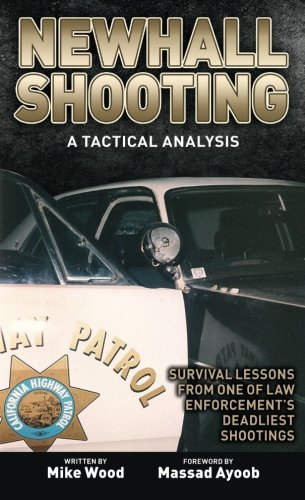Newhall Shooting A Tactical Analysis Survival Lessons From One Of Law Enforcement S Deadliest Shootings