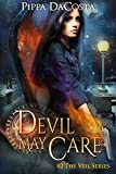 Devil May Care: A Muse Urban Fantasy (The Veil Series Book 2)