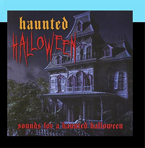 Haunted Halloween - Sounds for a Haunted Halloween