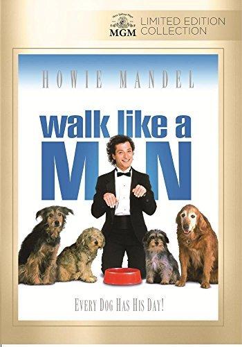 Walk Like A Man by Howie Mandel