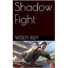 Shadow Fight (English Edition)