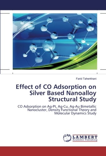 Effect of CO Adsorption on Silver Based Nanoalloy Structural Study: CO Adsorption on Ag-Pt, Ag-Cu, Ag-Au Bimetallic Nanocluster, Density Functional Theory and Molecular Dynamics Study