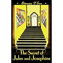 The Secret of Jules and Josephine: An Art Deco Fairy Tale