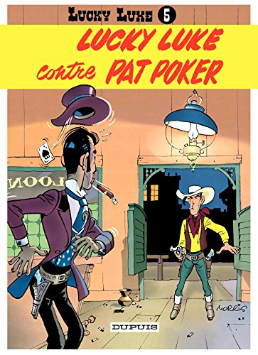 Lucky Luke - Tome 5 - LUCKY LUKE CONTRE PAT POKER par Morris