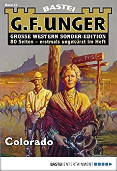 G. F. Unger Sonder-Edition 23 - Western: Colorado