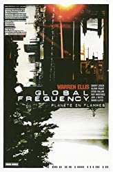 Global Frequency, Tome 1 : Planète en flammes