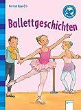 Der Bücherbär: Kurze Geschichten: Ballettgeschichten