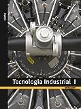 Tecnología Industrial I - 9788423692071