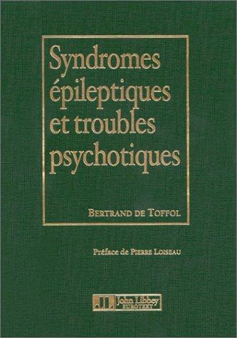Syndromes épileptiques et troubles psychotiques