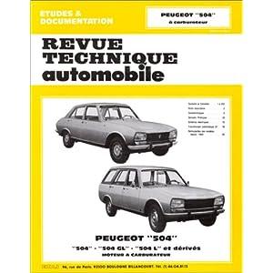 Revue Technique Automobile,Peugeot 504, moteur à carburateur