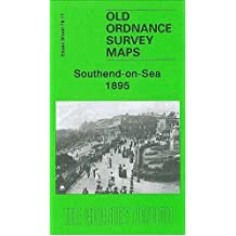 Southend-on-Sea 1895: Essex Sheet 78.11 (Old O.S. Maps of Essex)