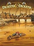 vignette de 'Dickens & Dickens n° 1<br /> Destins croisés (Rodolphe)'