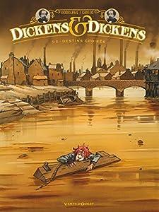 "Afficher ""Dickens & Dickens n° 1<br /> Destins croisés"""