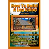How To Build A Log Cabin (English Edition)