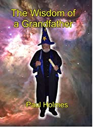 The Wisdom of a Grandfather