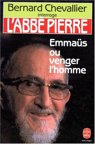 Bernard Chevallier interroge l'abbé Pierre
