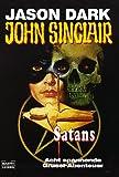 John Sinclair: Satans Welt - Jason Dark