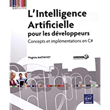 L'Intelligence Artificielle pour les développeurs - Concepts et implémentations en C#