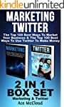 Marketing: Twitter: The Top 100 Best...