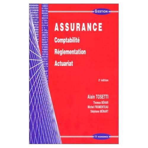Assurance: Comptabilité, réglementation, actuariat