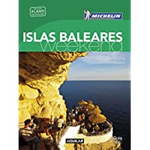 Islas Baleares (La Guía verde Weekend) (LA GUIA VERDE WEEKEND)