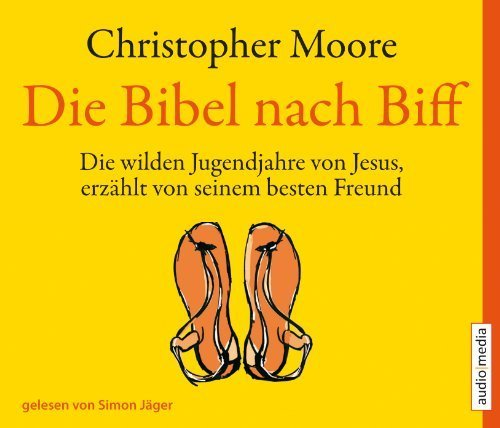 Die Bibel nach Biff. 4 CDs von Christopher Moore (2012) Audio CD