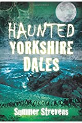 Haunted Yorkshire Dales Paperback