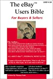 The eBay Users Bible: For Buyers & Sellers