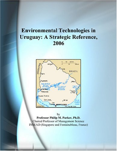 Environmental Technologies in Uruguay: A Strategic Reference, 2006