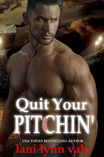 Quit Your Pitchin' (There's No Crying in Baseball Book 2) (English Edition) - Officer Baseball