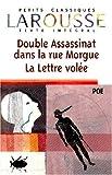 DOUBLE ASSASSINAT DANS LA RUE MORGUE. : LA LETTRE VOLEE. Textes intégraux