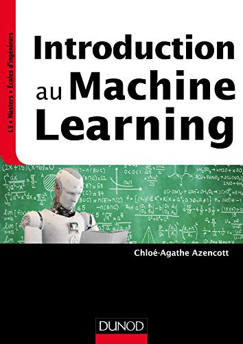 Introduction au Machine Learning par Chloé-Agathe Azencott