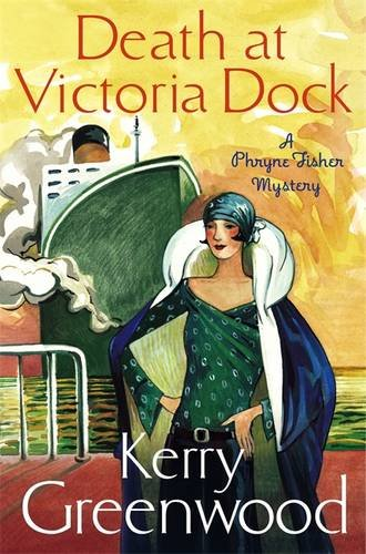 death-at-victoria-dock-miss-phryne-fisher-investigates