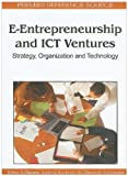 Image de E-Entrepreneurship and ICT Ventures: Strategy, Organization and Technology