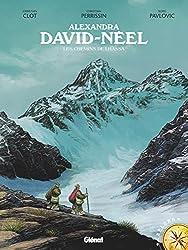 Alexandra David-Néel: Les Chemins de Lhassa