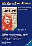 Materialien zur Unterrichtspraxis - Hermann Vinke: Das kurze Leben der Sophie Scholl
