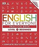 English for Everyone Practice Book Level 1 Beginner [Paperback] [Jan 01, 2017] DK