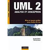 UML 2 Analyse et Conception - Mise en Oeuvre Guidée avec Etudes de Cas