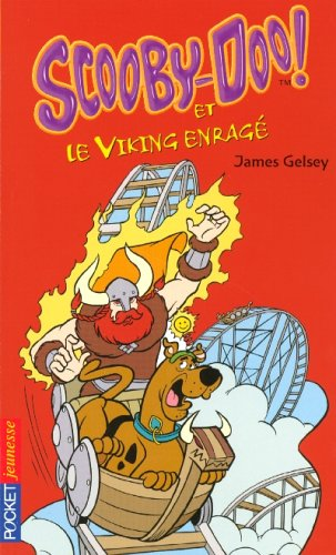 SCOOBY-DOO ET LE VIKING ENRAGE par JAMES GELSEY