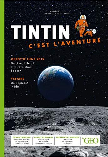 Tintin c'est l'aventure : Tome 1, Objectif lune