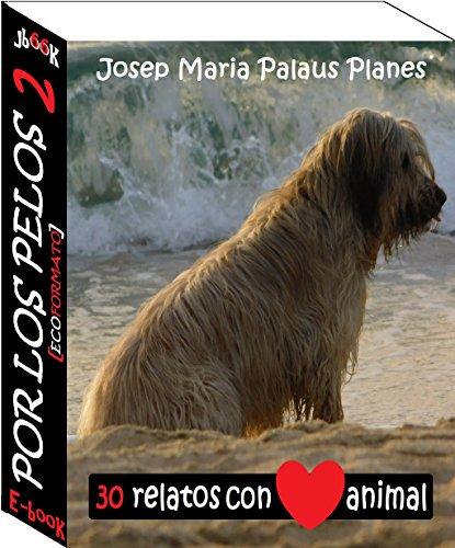 Por Los Pelos ·2· [ECOformato] por JOSEP MARIA PALAUS PLANES