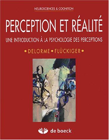 Perception et réalité : Une introduction à la psychologie des perceptions